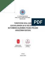 Türkiye'de Okul Çağındaki Çocuklarda Büyümenin İzlenmesi Projesi Raporu