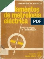 Fundamentos de Metrología Eléctrica - Tomo III [Andres M. Karcz]