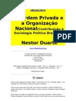 A Ordem Privada e a Organização Política Nacional  - Nestro Duarte