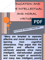 Education and the Intellectual and Moral Virtues