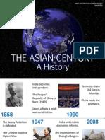 The Asian Century (a History)