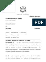 Thomas Fillemon v State (Leave to Appeal) (Case No 5-07)(v Niekerk Siboleka JJ) 20 Jan 2012