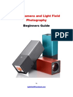 Lytro Camera and Light Field Photography - Beginners Guide