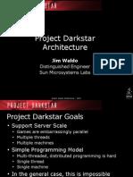 Darkstar Architecture
