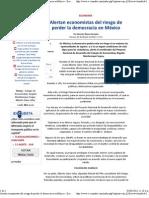 02-03-12 Alertan economistas del riesgo de perder la democracia en México