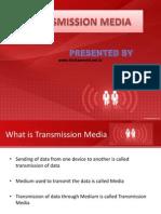 Transmission Media PPT