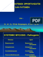 Mycosis Systemik Opportunistik & Pathogens