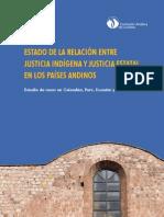 Comisión Andina de Juristas - 2009 - Estado de la relación entre justicia indígena y ju