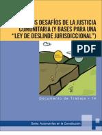 Chivi Vargas - 2009 - Los desafíos de la justicia comunitaria (y bases p