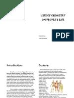 Uses of Chemistry on People