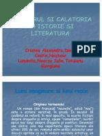 Calatorul Si Calatoria in Istorie Si Literatura