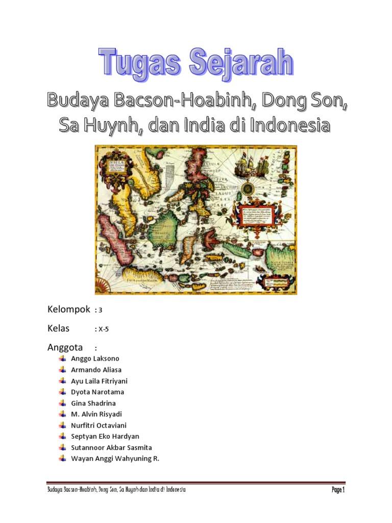 Kebudayaan Bacson Hoabinh Dong Son Sa Huynh India Dan