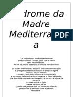 Italian Politicians Suffer the Syndrome Mediterranean Mother