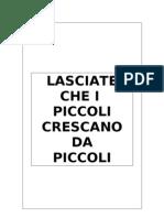 Consigli per Genitori Italiani Senza Cervello