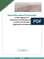 Transaction Based Processing