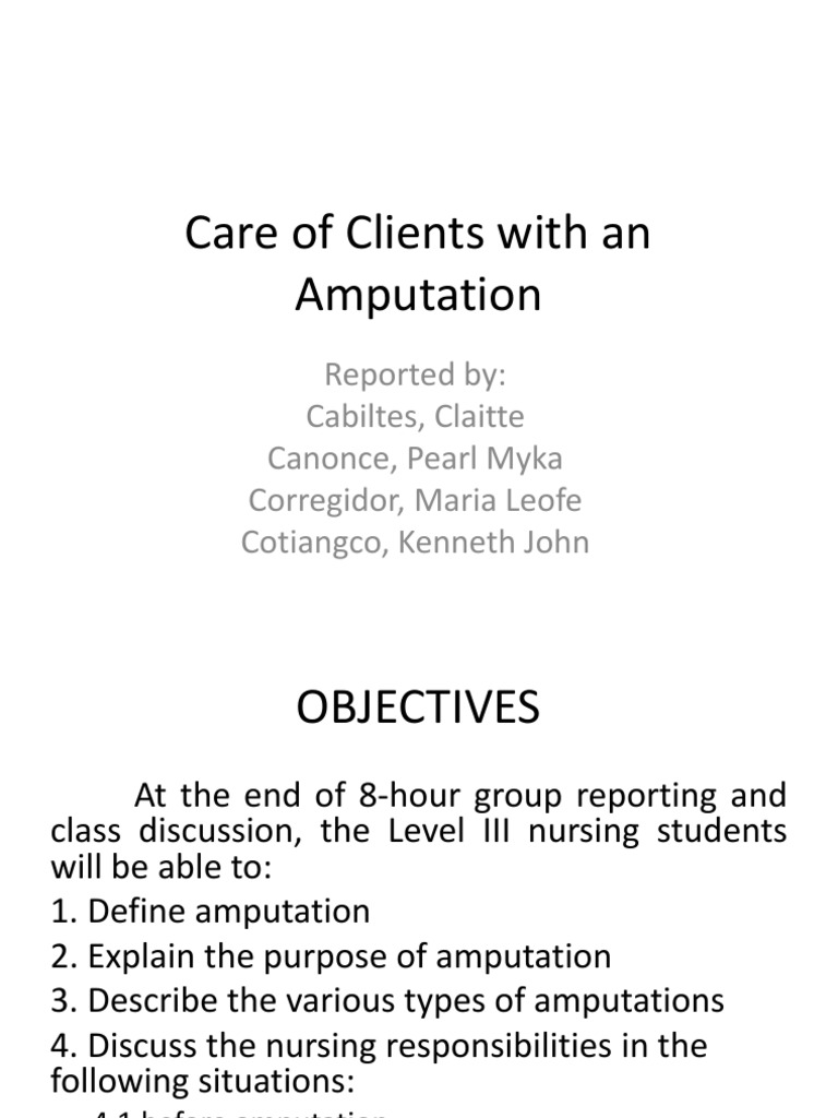 Care of Clients With an Amputation | Amputation | Major Trauma