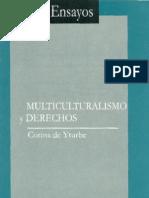 Yturbe - 1998 - Multiculturalismo y Derechos