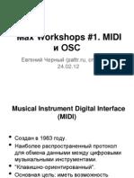 MaxWorkshops1. MIDI OSC
