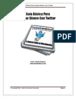 0 - Guia Basica Para Ganar Dinero Con Twitter