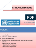 Who Certification Scheme