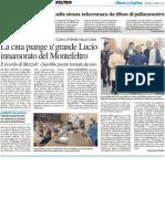 La città piange il grande Lucio innamorato del Montefeltro - Il Resto del Carlino del 2 marzo 2012