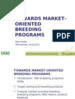 Towards market-oriented breeding