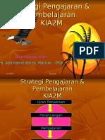 Strategi Pengajaran Pembelajaran KIA2M