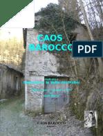 Caos Barocco, Segusino, La Valle Dei Mulini, Gian Berra