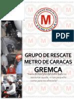 Síntesis Historica del Grupo de Rescate Metro de Caracas