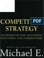 Competitive Strategy Techniques for Analyzing Industries and Competitors, Michael E. Porter