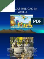 POLÍTICAS PUBLICAS EN FAMIIA