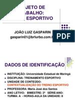 Projeto de Trabalho Treino Esportivo - Gasparin
