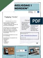 GNU - Dagligdag i Norden, Arbetsbeskrivning