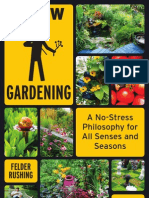 Some Slow Gardeing Tenets - An Excerpt from Slow Gardening