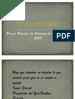 Yad Vashem. El Deber de La Memoria.