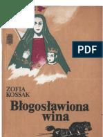 Kossak Zofia - Błogosławiona wina