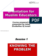 Orientation for Muslim Educators1(2008)SCRIBD