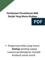 Pembinaan Persekitaran Bilik Darjah Yang Mesra Budaya