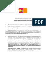 Regulamento Raul - O Início, o Fim e o Meio 2012