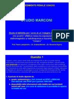 2006 - STUDIO MARCONI - Tribunale Penale di Roma - Studio di fattibilità per l'avvio di un'Indagine epidemiologica