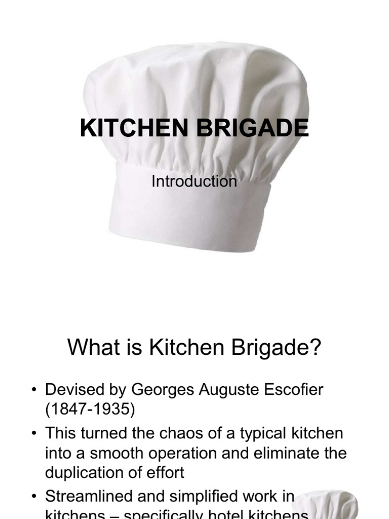 p12 introduction to kitchen brigade - Kitchen Brigade