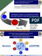 MODELO ADIPTER (DISEÑO DE MEDIOS Y RECURSOS DIDACTICOS PARA LA EDUCACIÓN A DISTANCIA)