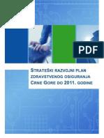 Strateaki Razvojni Plan Zdravstvenog Osiguranja Crne Gore Do 2011