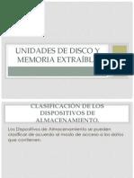 Unidades de Disco y Memoria Extraíble PARCIAL 1