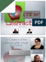 LifePracticePBL CTE Set