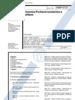 NBR 5737 - 1992 - Cimentos Portland Resistentes a Sulfatos