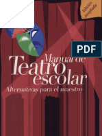 Manual de Teatro Escolar. Alternativas Para El Maestro