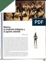 Musica, La Tradicion Indigena y El Aporte Colonial