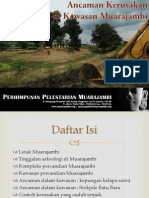 Ancaman Kerusakan Di Kawasan Muarajambi - 2012