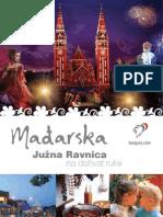 Južna Ravnica Madarska na dohvat ruke